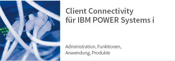 Client Connectivity für IBM POWER Systems i