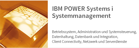 IBM POWER Systems i Systemmanagement